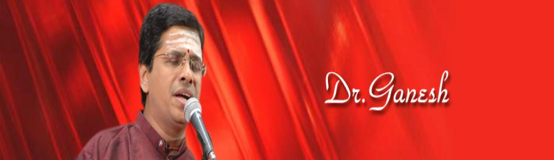 Book Online Tickets for Dr.Ganesh - Vocal - 25th Dec 2012, Chennai. Dr.Ganesh - Vocal - Chennaiyil Thiruvaiyaru - 25th Dec 2012 