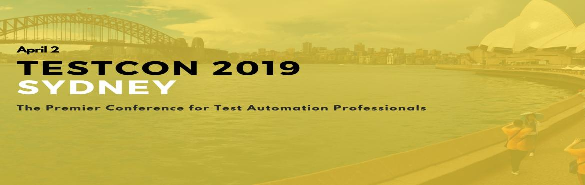 Book Online Tickets for TESTCON 2019 Sydney, Sydney. Clavent is organizing \