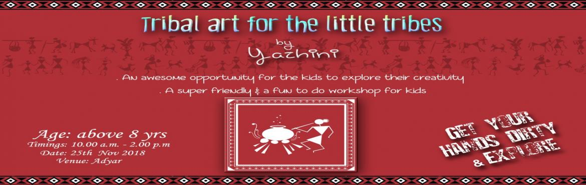 Book Online Tickets for Tribal Art for the Little Tribes By Yazh, Chennai. The Indian Warli Folk Art is the easiest for little kids to pick up . With lines, circles , sqiggles and triangles, Kids will love to make up their own scenes. These figures are always in action - dancing, cooking, climbing trees, plowing, and fishin