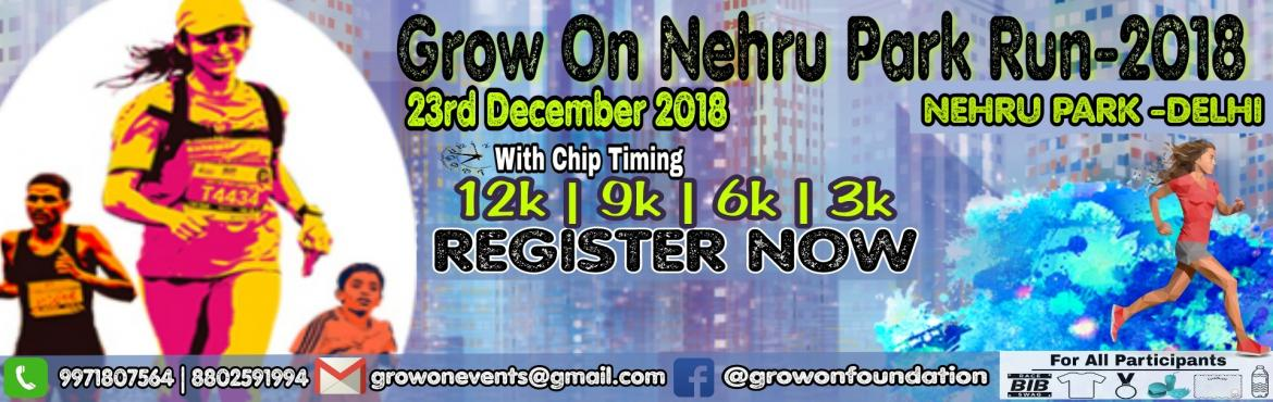 Book Online Tickets for Grow On Nehru Park Run 2018, New Delhi. #Grow_On_Foundation PresentsGrow On Nehru Park Run 2018GROW ON NEHRU PARK RUN 2018 is a run organised by GROW ON FOUNDATION. This run is organised to promote better health and fitness.As we all know that health is wealth so we must utilize some