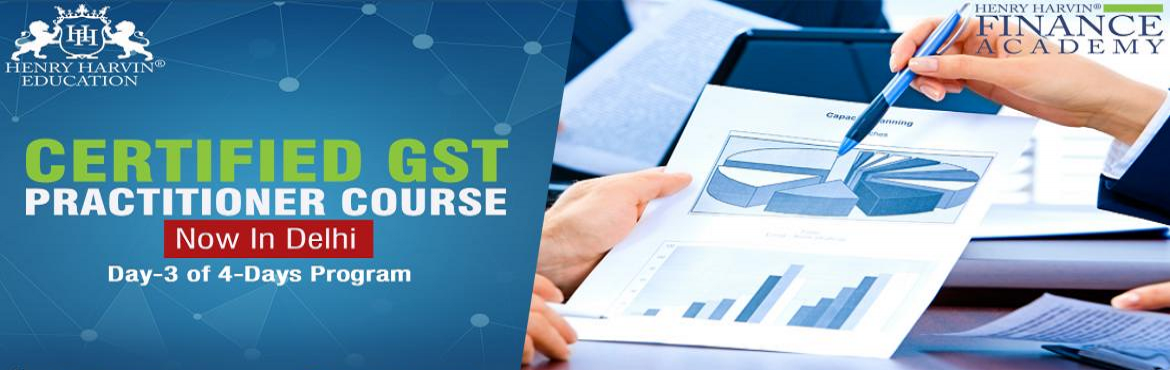 Book Online Tickets for Certified GST Practitioner Course , New Delhi. CERTIFIED GST PRACTITIONER COURSEAbout The EventHenry Harvin Education introduces \'Certified GST Practitioner\' Course that gives a 360-degree insight on GST by GST Expert who speaks at AAJ TAK, NDTV and more. Please find below related information:&