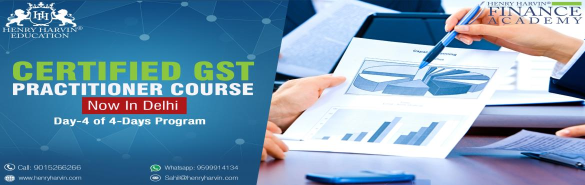 Book Online Tickets for Certified GST Practitioner Course , New Delhi. GST PRACTITIONER COURSE BY HENRY HARVIN EDUCATIONAbout The EventHenry Harvin Education introduces \'Certified GST Practitioner\' Course that gives a 360-degree insight on GST by GST Expert who speaks at AAJ TAK, NDTV and more. Please find below relat