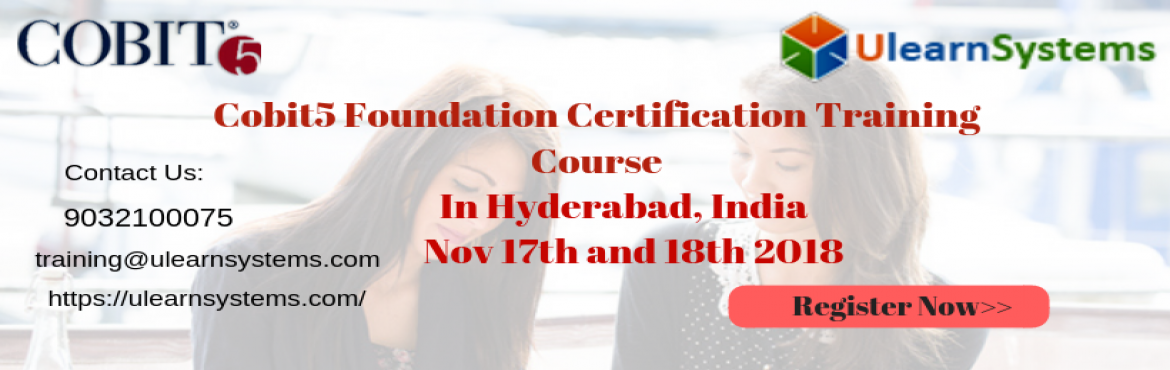 Cobit5 Foundation Certification Training Course in Hyderabad,India  -  Hyderabad | MeraEvents com