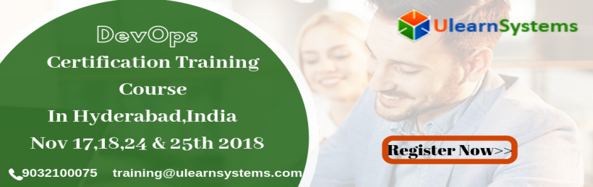 Book Online Tickets for DevOps Certification Training Course in , Hyderabad. UlearnSystem\'s Offer DevOps Certification Training Course in Hyderabad,India. DevOps Certification Training Course Description: DevOps popular training course will help you become fully proficient and deploy the DevOps