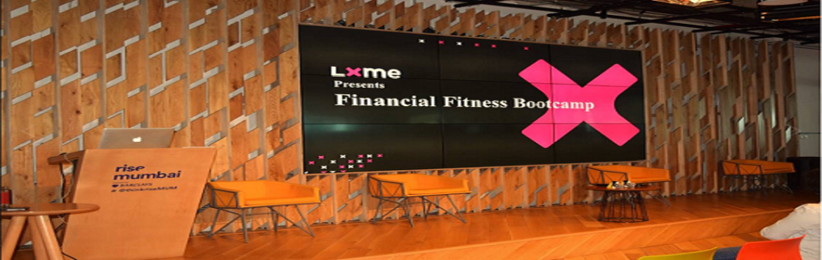 Book Online Tickets for Financial planning bootcamp for women, Mumbai. It's Time To Make Money Work For You!Don't we love our money? To spend, to flaunt, to feel secure, to make our dreams come true. Er-but there's only so much of it. Or is there more? LXME presents the Financial Fitness Bootcamp for W