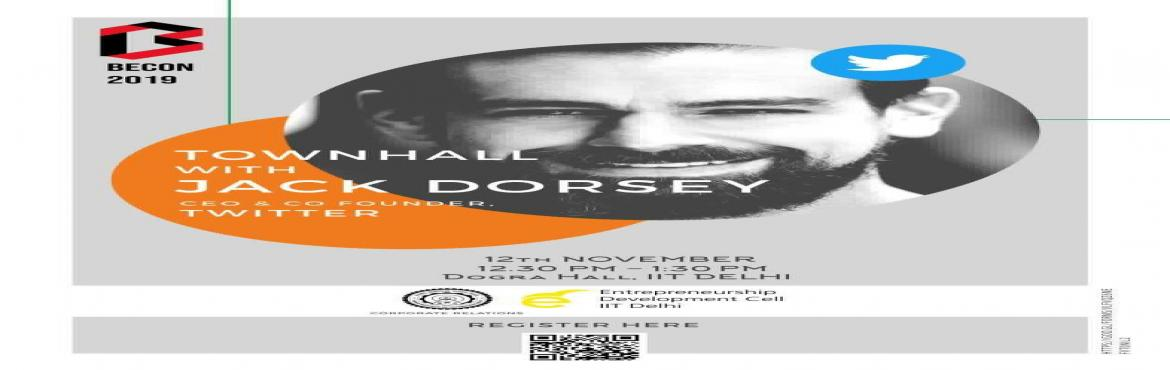 Book Online Tickets for Town Hall with Jack Dorsey- CEO and Co-f, New Delhi. \