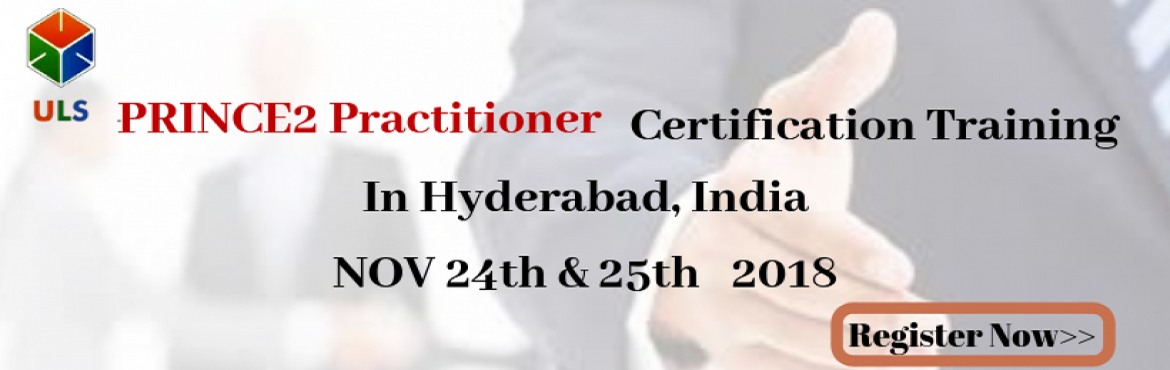 Book Online Tickets for PRINCE2 PractitionerCertificationTrainin, Hyderabad. Ulearn System\'s Offer PRINCE2 Practitioner Certification Training Course Hyderabad, India. PRINCE2® Foundation and Practitioner course will give you the theoretical and practical knowledge to clear the certifications and achieve organizational o