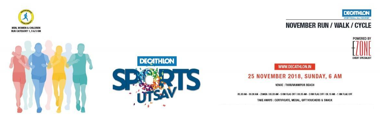 Book Online Tickets for Decathlon Sports Utsav, Chennai. DECATHLON presents Sports Utsav Run on 25 November, Sunday 5:30 AM  Men, Women & Children   05:30 AM ~ Zumba 06:00 AM ~ 5 KM 06:05 AM ~ 3 KM 06:10 AM ~ 1 KM  Certificate | Medal | Snack | Gift Vouchers | T Shir
