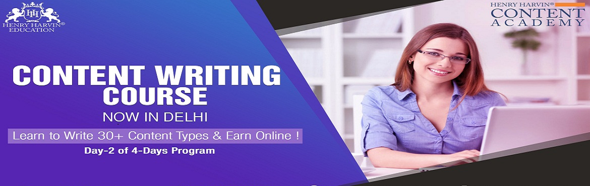 Book Online Tickets for Content Writing Course by Henry Harvin E, New Delhi. Content Writing Course by Henry Harvin Education   Henry Harvin Education introduces 8 hours Classroom Based Training and Certification course on content writing creating professional content writer, marketers, strategists. Gain Proficiency