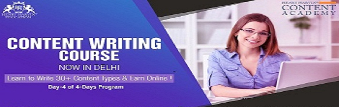 Book Online Tickets for Content Writing Course by Henry Harvin E, New Delhi.  Content Writing Course by Henry Harvin Education   Henry Harvin Education introduces 8 hours Classroom Based Training and Certification course on content writing creating professional content writer, marketers, strategists. Gain Proficienc