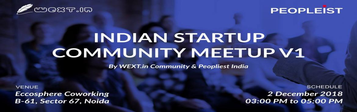 Book Online Tickets for Indian Startup Community Meetup V1, Noida. Howdy Entrepreneurs,This is an open invitation for all the Aspiring Entrepreneurs to come and join \