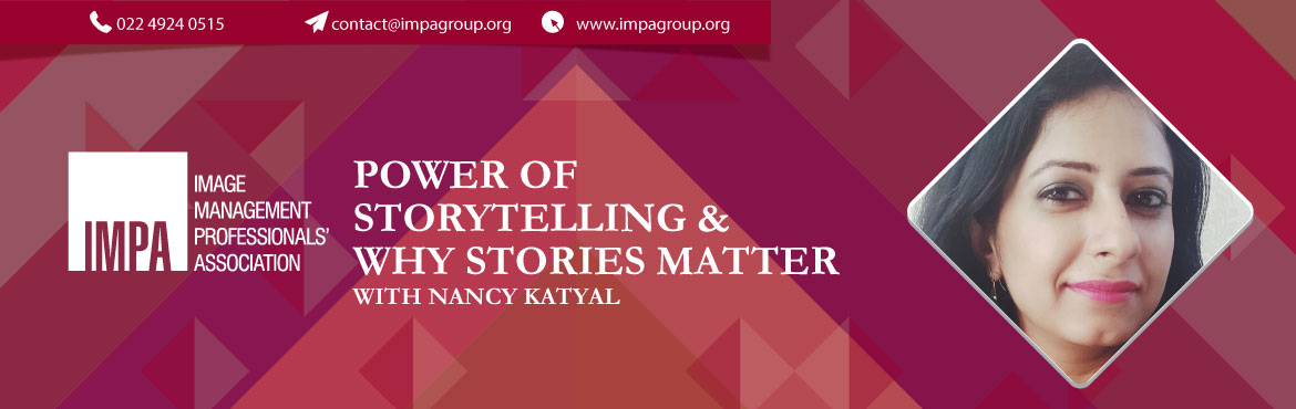 Book Online Tickets for Power of Storytelling and Why Stories Ma, Pune. About the Expert  Nancy Katyal is an internationally certified Image Consultant & a Corporate Storyteller.She has also done her Certification in Guidance from IGNOU. She is TTT certified by ICBI under a course accredited by NABET &