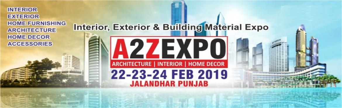 Book Online Tickets for A2Z Expo 2019, Jalandhar. \