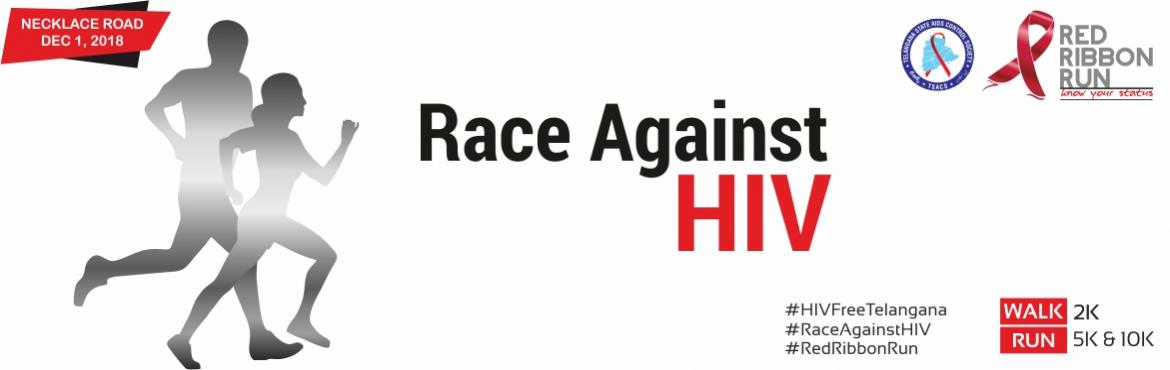 Book Online Tickets for Red Ribbon Run, Hyderabad. TSACS (Telangana State Aids Control Society) envisions a Telangana state where every person living with HIV has access to quality care and is treated with dignity. Effective prevention, care and support for HIV/AIDS is possible in an environment wher