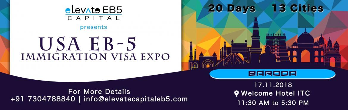Book Online Tickets for Baroda: USA EB5 Immigration Visa Expo , Vadodara. The US EB5 Visa Program is a US Investment Immigration Program that enables foreign investors to obtain a US permanent resident (Green Card) status by investing in a business that will benefit the US economy and create jobs. As per the law, the inves