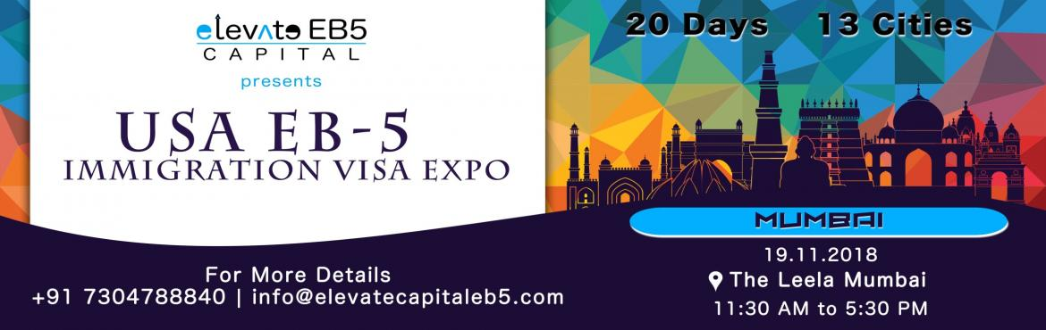 Book Online Tickets for Mumbai: USA EB5 Immigration Visa Expo , Mumbai. The US EB5 Visa Program is a US Investment Immigration Program that enables foreign investors to obtain a US permanent resident (Green Card) status by investing in a business that will benefit the US economy and create jobs. As per the law, the inves