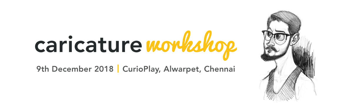 Book Online Tickets for Caricature Workshops By Sri Priyatham | , Chennai.  Vanakam Chennai!       This Event From Untitled Workshops Brings A Caricature Expert From Hyderabad To Share His Experience And To Teach The Art Of Caricature.       In This Workshop Learn To Create Cartoon Caricatures Of Your Loved Ones,