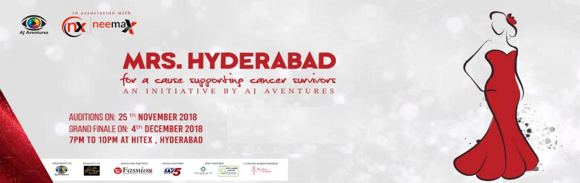Book Online Tickets for Mrs Hyderabad 2018, Hyderabad.   Overview AJ Aventures Is proud to announce Mrs Hyderabad 2018  to give a women platform to showcase their talents. To empower women with their dream of making their future confident. A beauty Pageant Show organizing for a cause of Su