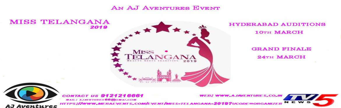 Book Online Tickets for MISS TELANGANA 2019, Hyderabad.   Overview     Overview AJ Aventures Is proud to announceMiss Telangana 2019 to give a women platform to showcase their talents. To empower women with their dream of making their future confident. A beauty Pageant Show organizing fo
