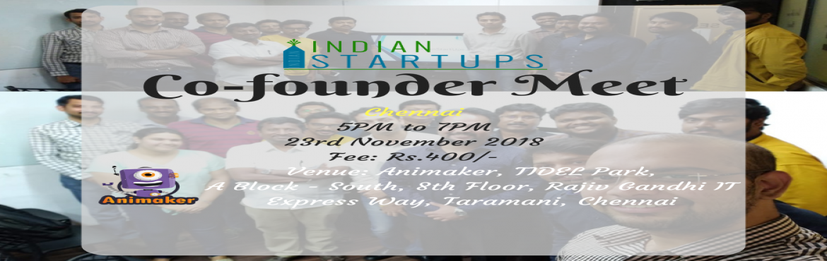 Book Online Tickets for Co-Founder Meet - November 2018 Edition , Chennai. \'Co-Founder Meet\' is a platform for an entrepreneur to meet like-minded entrepreneurs; they could be looking for a Co-Founder, looking for inspiration, looking for opportunities to network and collaborate. We provide a platform to express their ide