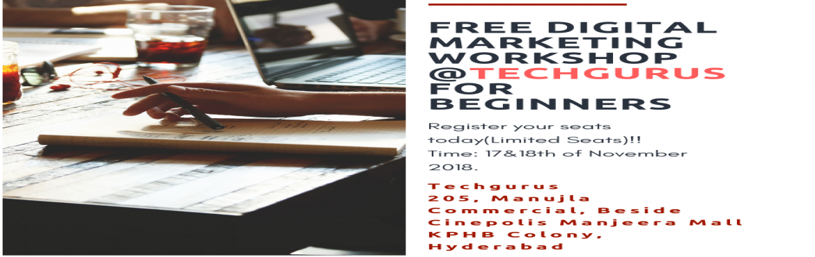 Book Online Tickets for Digital Marketing Workshop for  Beginner, Hyderabad. This is an Event for People who are just getting started with Digital Marketing. In this, you will learn the basics of Promoting Yourself or Your business Online. Learn Various aspects of Digital Marketing like SEO(Search Engine Optimisation),