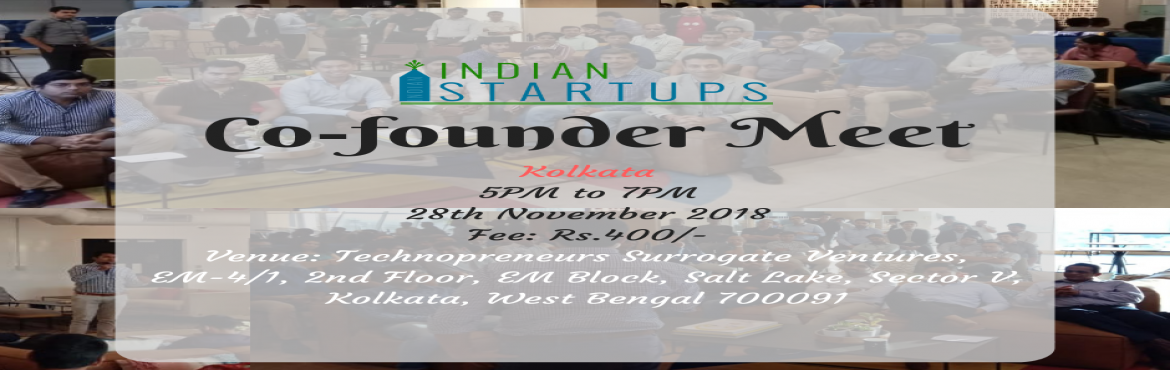 Book Online Tickets for Co-Founder Meet - November 2018 Edition , Kolkata. \'Co-Founder Meet\' is a platform for an entrepreneur to meet like-minded entrepreneurs; they could be looking for a Co-Founder, looking for inspiration, looking for opportunities to network and collaborate. We provide a platform to express their ide