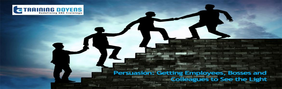 Book Online Tickets for Webinar on Persuasion: Getting Employees, Aurora. OVERVIEW In today\'s world, it\'s not uncommon to have limited authority to get the job done on a tight schedule. Even people with management titles have little control over budget, schedule, or team member selection and evaluation. This doesn\'t hav
