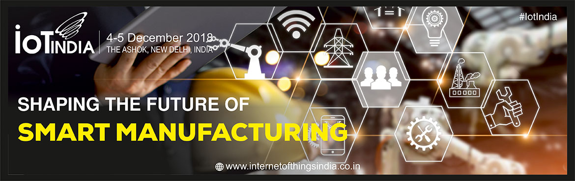Book Online Tickets for IoT India , New Delhi. IoT India-2018: Transforming India\'s IoT Ecosystem IoT revolution is expected to increase productivity and stakeholder value profoundly. To stay competitive, manufacturers need to partner with manufacturing automation vendors and systems integrators