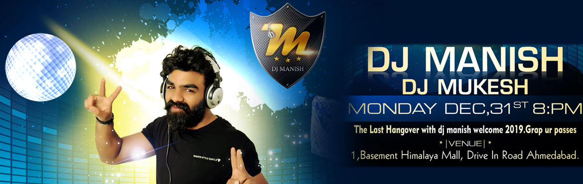 Book Online Tickets for DJ Mukesh Ahmedabad New year dj party 31, Ahmedabad. Last Hangover With Dj Manish Are you ready to be out with the old, and in with the New? Join Encore Discotheque as they countdown to the start of 2019 in style! The event Last Hangover With Dj Mukesh promises a night of flowing drinks, sumptuous for