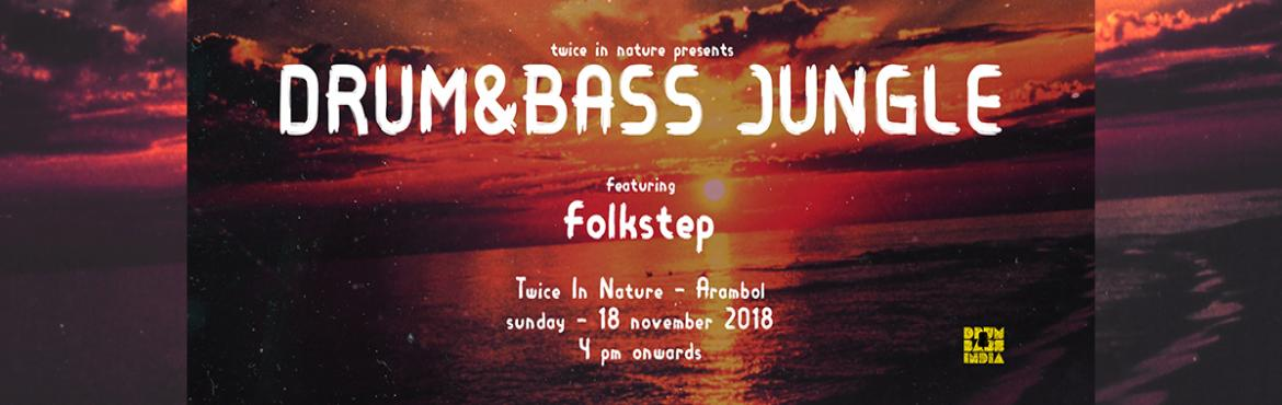 Book Online Tickets for Twice In Nature presents Drum and Bass J, Arambol. We\'re back atTwice in Nature, Arambol Goa, India, this Sunday. Back with the \'Drum and Bass Jungle\'.Feat.FolkstepDNB.Folkstep literally means Underground sound inspired by Folk tunes.A project initiated by Dilip Jangid when he was intr