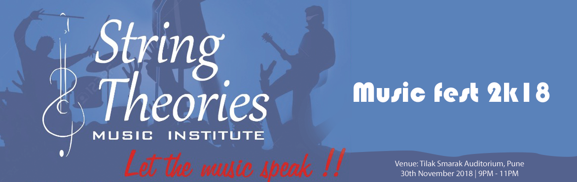 Book Online Tickets for STMI Music Fest 2K18, Pune. The Music Fest, an annual event organized by String Theories Music Institue, Pune to give a stage to its performers to shine and show their musical talent.  The event has 50+ performers from around Pune and outside performing from famous hi