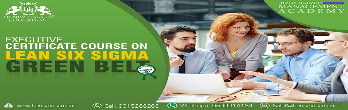 Book Online Tickets for Lean Six Sigma Green Belt Course by Henr, New Delhi. Lean Six Sigma Green Belt Course by Henry Harvin Education Henry Harvin® Education introduces 4-days/32-hours Live Classroom Training Session. Based on this training,examination is conducted, basis which certificate is awarded. Post that, 6-month