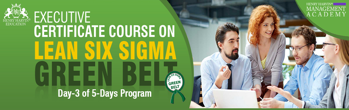 Book Online Tickets for Lean Six Sigma Green Belt Course by Henr, New Delhi. Lean Six Sigma Green Belt Course by Henry Harvin Education Henry Harvin® Education introduces 1-days/8-hours Live Classroom Training Session. Based on this training,examination is conducted, basis which certificate is awarded. Post that, 6-months