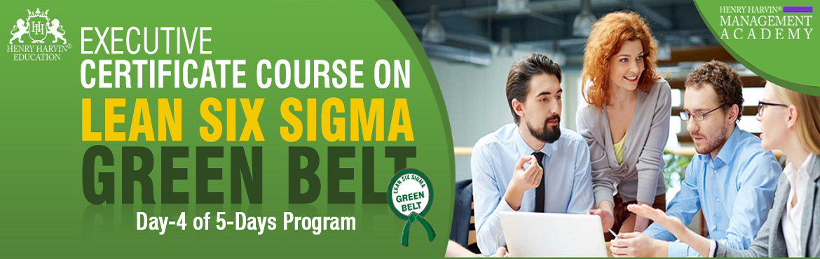 Book Online Tickets for Lean Six Sigma Green Belt Course by Henr, New Delhi.  Lean Six Sigma Green Belt Course by Henry Harvin Education Henry Harvin® Education introduces 1-days/8-hours Live Classroom Training Session. Based on this training,examination is conducted, basis which certificate is awarded. Post that, 6-month