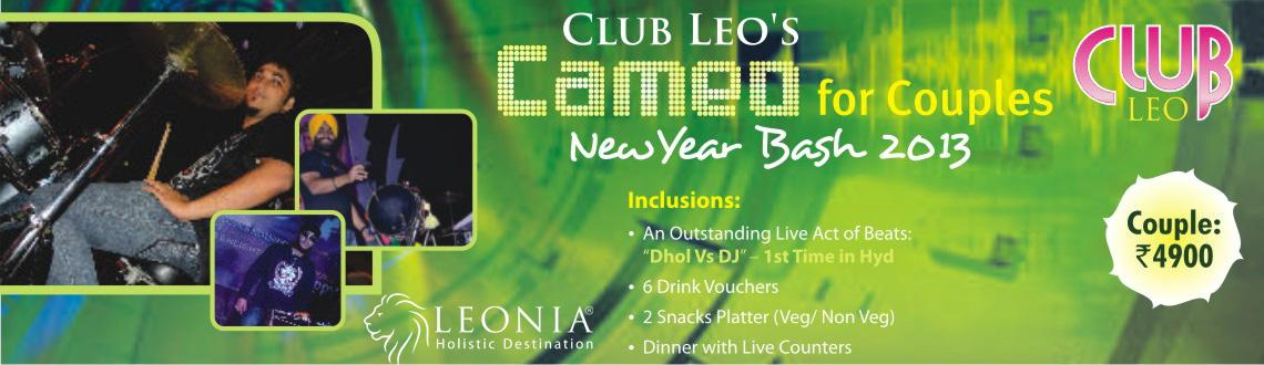 Book Online Tickets for Club Leo\'s Cameo For Couples - NYE Bash, Hyderabad. Leonia Resorts Club Leo\\'s Cameo For Couples - New Year bash 2013