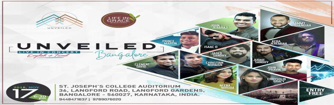 Book Online Tickets for Unveiled - Bangalore, Bengaluru. Led by a stirring in the heart of Chennai based music producer Isaac D, Unveiled was birthed. The aim of this event is to lead young souls into a growing relationship with Jesus. God could have spoken to the world directly, but instead chose to