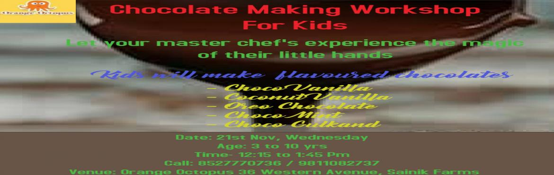 Book Online Tickets for Chocolate Making Workshop For Kids, New Delhi. Kids will Mke flavoured Chocolates:-  Choco Vanilla Coconut Vanilla Oreo Chocolate Choco Mint Choco Gulkand