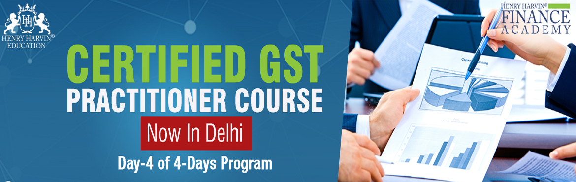 Book Online Tickets for Certified GST Practitioner Course, New Delhi. Henry Harvin Education introduces \'Certified GST Practitioner\' Course that gives a 360-degree insight on GST by GST Expert who speaks at AAJ TAK, NDTV and more. Please find below related information:   About \'Certified GST Practitioner\' Cour