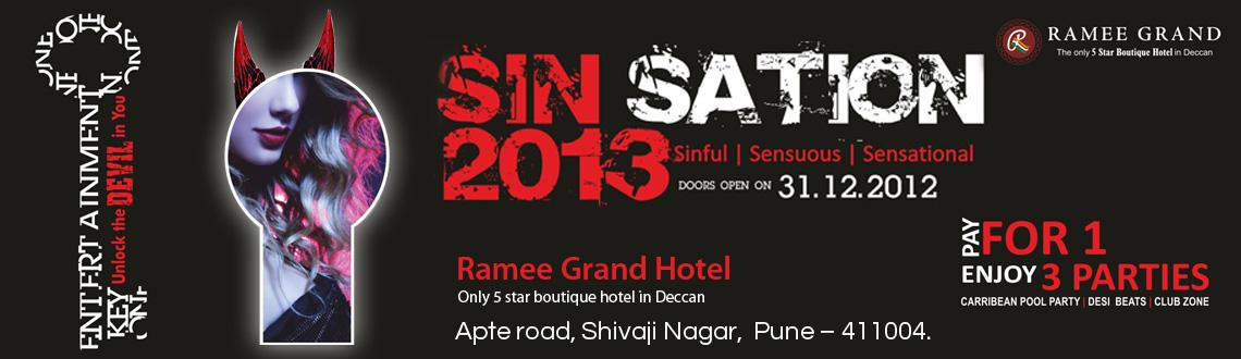 Sin Sation 2013 @ Ramee Grand Hotel