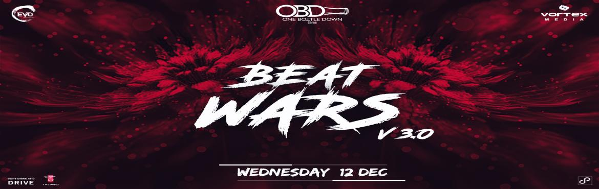 Book Online Tickets for Beatwars V3.0, Kolkata.