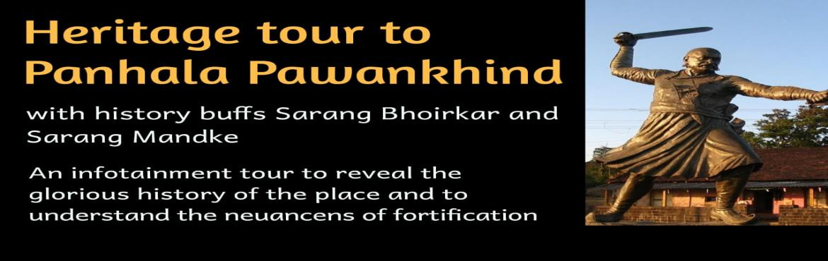 Book Online Tickets for Heritage Tour- Panhala Pawankhind , Panhala. Panhala Pawankhind Heritage Tour By Historian Sarang Bhoirkar and Sarang Mandke  inclusion: 1) Travelling pune to pune by private non Ac bus( Push Back Seats)2) Meals (2 Breakfast+Tea,2 Lunch(veg),1Dinner(Veg), 2 Evening Tea+ Snacks3) Stay in Tents (