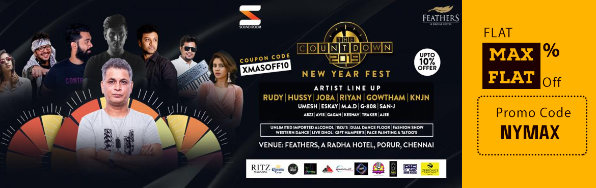 Book Online Tickets for THE COUNTDOWN  NEW YEAR PARTY 2019 @ Fea, Chennai. THE COUNTDOWN 2019 New Year Party happening at FEARTHERS HOTEL on 31st December 2018. Let\'s celebrate this New Year Party with loads of fun and music. To Experience the HIGH\'s & LOW\'s of The Biggest NEW YEAR PARTY EVENT with Fashion show