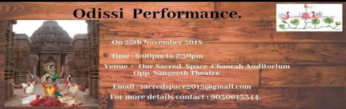 Book Online Tickets for Odissi Dance Performance , Secunderab. [FREE ENTRY] Introduction to OdissiBorn in the temples of Odisha, Odissi classical dance is renowned for its excellent mélange of Abhinaya (acting) and Nritta (dance). Poetry and music harmoniously embellish this graceful dance form.Students o