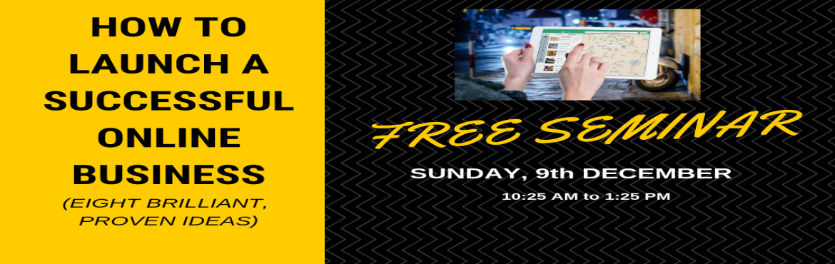 Book Online Tickets for Launch Your Online Business - Free Semin, Hyderabad. Every business owner needs a source of inspiration and a guiding hand to lead towards the right decisions, when in doubt. The most accomplished and highly successful people in this world have often admitted that a business tends to accelerate towards