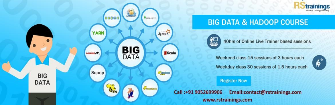 Book Online Tickets for Hadoop Training in Hyderabad | Hadoop Cl, Hyderabad.  HADOOP TRAINING IN HYDERABAD "|1170|370|?|a61bcc1d060192f7d83307b4c309de0c|False|UNLIKELY|0.34145283699035645
