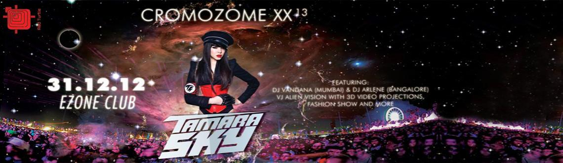 Book Online Tickets for CROMOZOME XX 13 @ Ezone Club Bangalore, Bengaluru.                   CROMOZOME XX 13 @ Ezone Club Bangalore