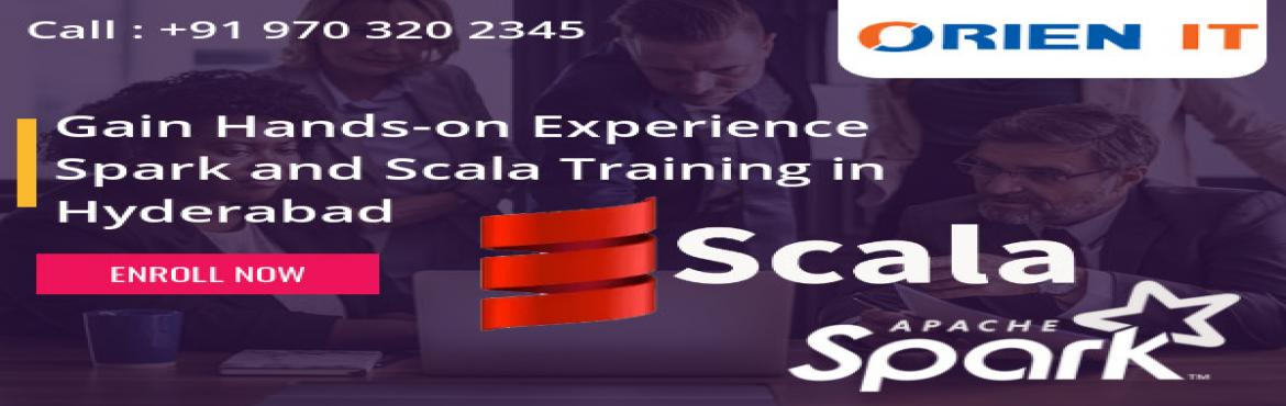 Book Online Tickets for Get The Best Expert Based Career Guidanc, Hyderabad. Hurry Up & Enroll For Orien IT Institutes Free Spark And Scala Demo Scheduled On 25th Nov @ 11 AM About The Demo: Orien IT is now very pleased to announce that it is going to conduct Demo in Spark And Scala under the guidance of skilled industry