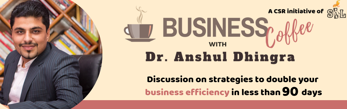 Book Online Tickets for Business Coffee with Dr Anshul Dhingra , Gurugram.  India's SME sector has been one of the primary drivers of its economy. The sector's contribution to the country's GDP is expected to increase to 22% in 2020 from 17% in 2011. Small & Medium Enterprises (SMEs) account for 45% of