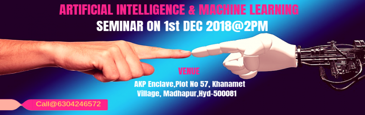 Book Online Tickets for Artificial Intelligence - Machine Learni, Hyderabad. Saransh Software solutions is going to conduct an exclusive one-day seminar on AIML on 1st Dec @ 2PM  Topics Covered: Why so much hype around AIML? A Detailed analysis to back it up.In what ways AIML is going to be a global dominant Leader in t