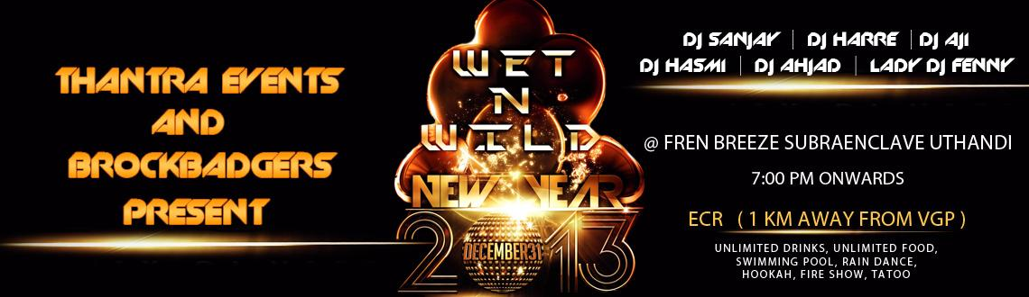 Wet And Wild New Year Bash 2013